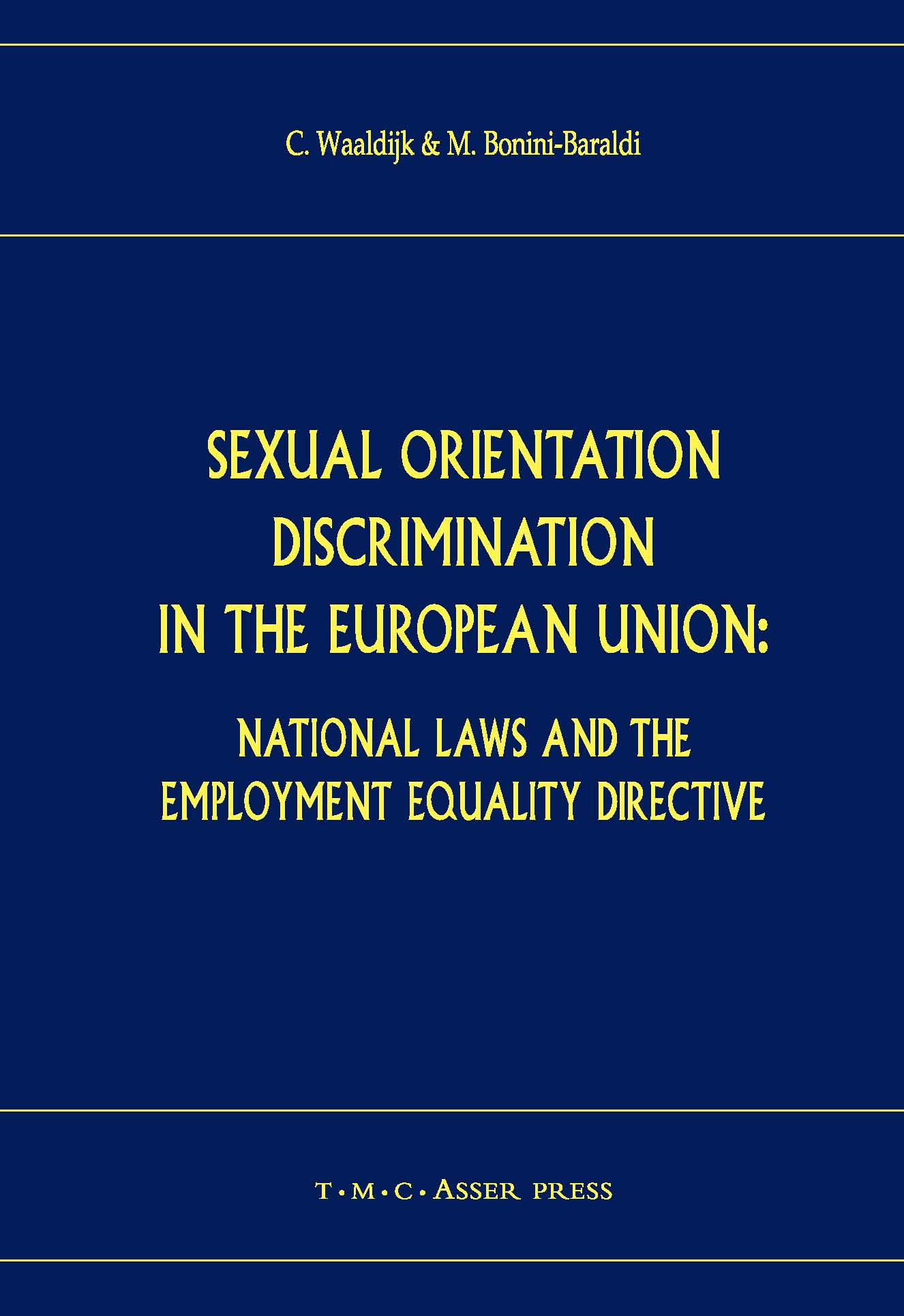 Sexual Orientation Discrimination in the European Union - National Laws and the Employment Equality Directive